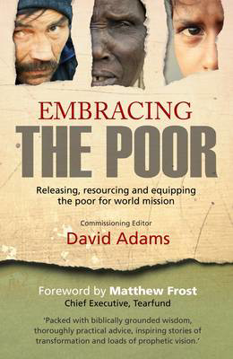 Picture of Embracing The Poor: God's Intentions for the Poor