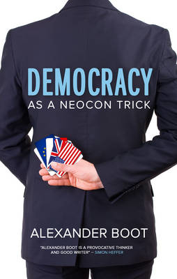 Picture of Democracy as a Neocon Trick