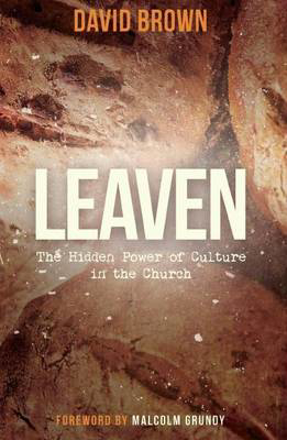 Picture of Leaven: The Hidden Power of Culture in the Church