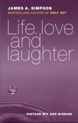 Picture of Life, Love and Laughter: Vintage Wit and Wisdom