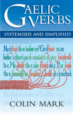 Picture of Gaelic Verbs: Systemised and Simplified