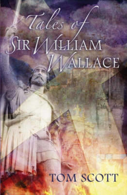Picture of Tales of Sir William Wallace: Guardian of Scotland