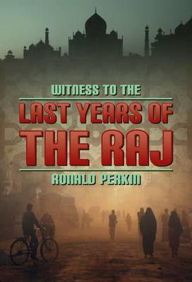 Picture of Witness to the Last Days of the Raj