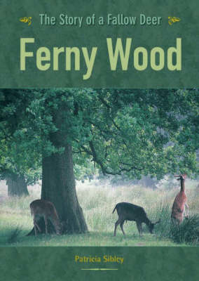 Picture of Ferny Wood: The Story of a Fallow Deer