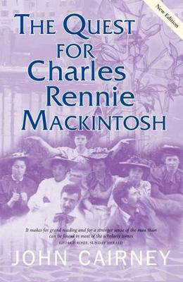 Picture of The Quest for Charles Rennie Mackintosh