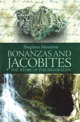 Picture of Bonanzas and Jacobites: The Story of the Silver Glen