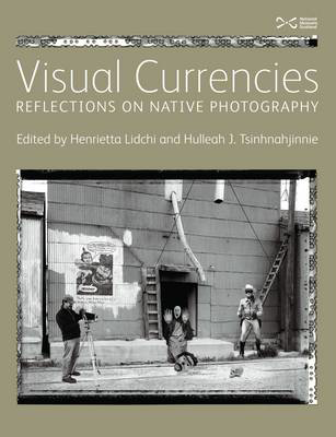 Picture of Visual Currencies: Reflections on Native Photography