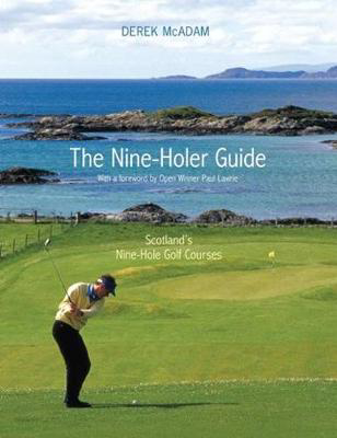 Picture of The Nine-Holer Guide: Scotland's Nine-Hole Golf Courses