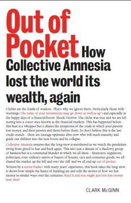 Picture of Out of Pocket: How Collective Amnesia Lost the World Its Wealth, Again
