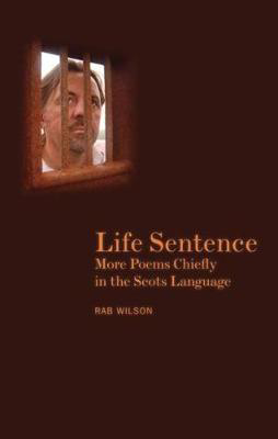Picture of Life Sentence: More Poems Chiefly in the Scots Language