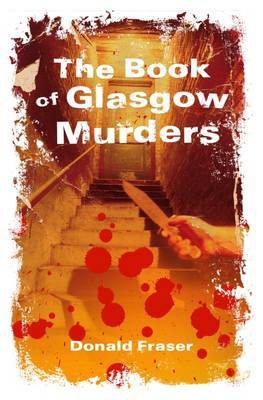 Picture of The Book of Glasgow Murders