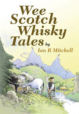 Picture of Wee Scotch Whisky Tales