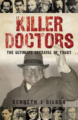 Picture of Killer Doctors: The Ulitimate Betrayal of Trust