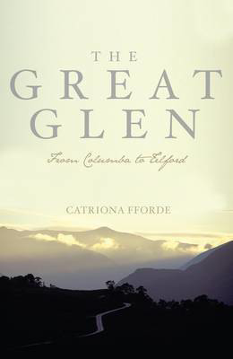 Picture of The Great Glen: From Columba to Telford