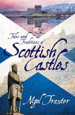 Picture of Tales and Traditions of Scottish Castles