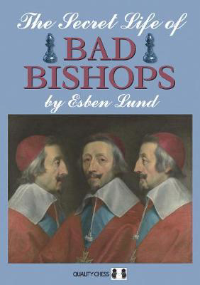 Picture of The Secret Life of Bad Bishops