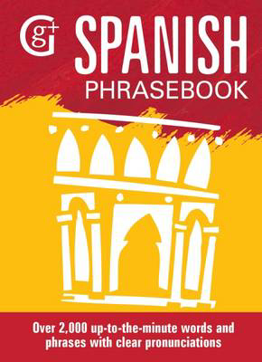 Picture of Spanish Phrasebook: Over 2000 Up-to-the-Minute Words and Phrases with Clear Pronunciations