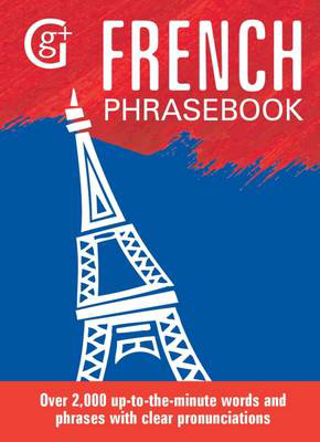 Picture of French Phrasebook: Over 2000 Up-to-the-Minute Words and Phrases with Clear Pronunciations