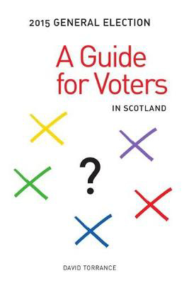 Picture of General Election 2015: A Guide for Voters in Scotland