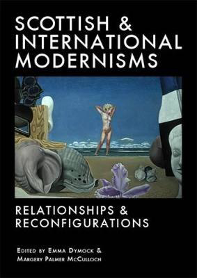 Picture of Scottish and International Modernisms: Relationships and Reconfigurations