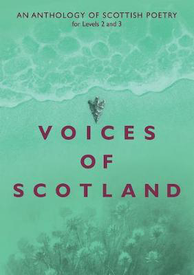 Picture of Voices of Scotland: An Anthology of Scottish Poetry for Levels 2 and 3
