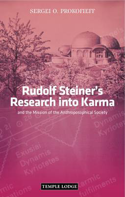 Picture of Rudolf Steiner's Research into Karma: and the Mission of the Anthroposophical Society
