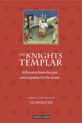 Picture of The Knights Templar: Influences from the Past and Impulses for the Future