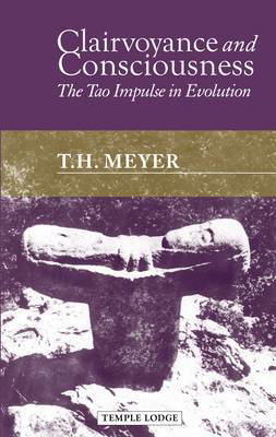Picture of Clairvoyance and Consciousness: The Tao Impulse in Evolution