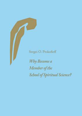 Picture of Why Become a Member of the School of Spiritual Science?