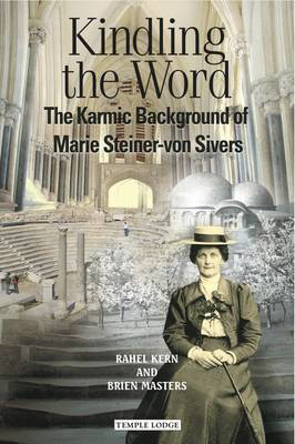 Picture of Kindling the Word: The Karmic Background of Marie Steiner-von Sivers