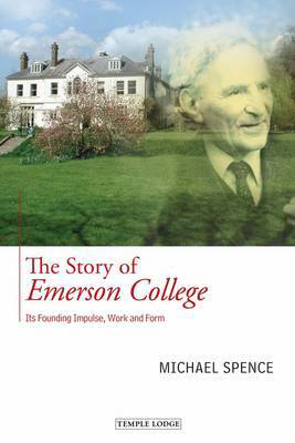 Picture of The Story of Emerson College: its Founding Impulse, Work and Form