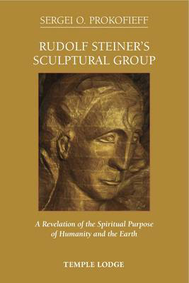 Picture of Rudolf Steiner's Sculptural Group: A Revelation of the Spiritual Purpose of Humanity and the Earth