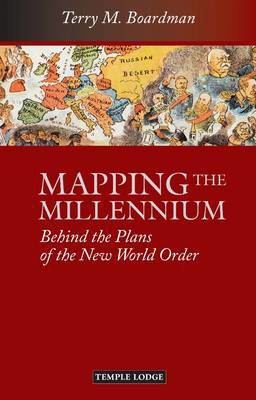 Picture of Mapping the Millennium: Behind the Plans of the New World Order