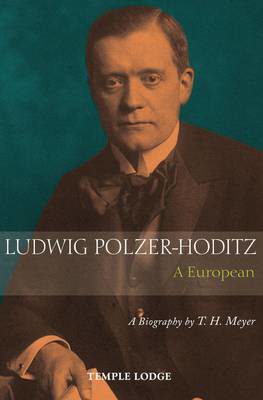 Picture of Ludwig Polzer-Hoditz, a European: A Biography