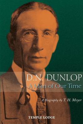 Picture of D. N. Dunlop, a Man of Our Time: A Biography