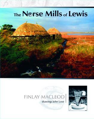 Picture of The Norse Mills of Lewis