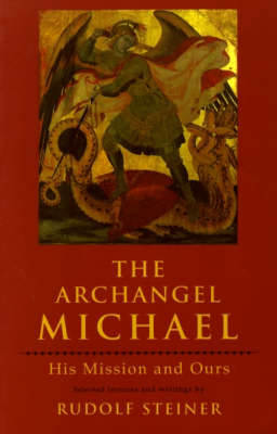 Picture of The Archangel Michael: His Mission and Ours
