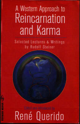 Picture of A Western Approach to Reincarnation and Karma: Selected Lectures and Writings