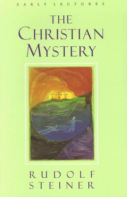 Picture of The Christian Mystery: Early Lectures