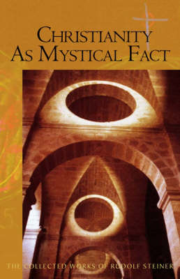 Picture of Christianity as Mystical Fact: And the Mysteries of Antiquity
