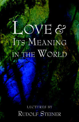 Picture of Love and Its Meaning in the World
