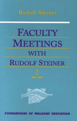 Picture of Faculty Meetings with Rudolf Steiner: v. 1 & 2