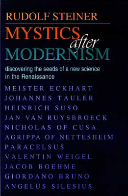 Picture of Mystics After Modernism: Discovering the Seeds of a New Science in the Renaissance