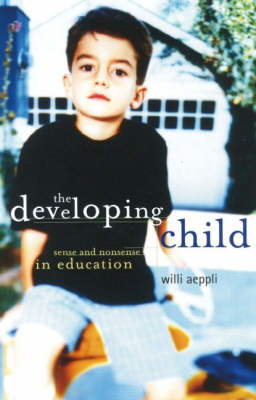 Picture of The Developing Child: Sense and Nonsense in Education