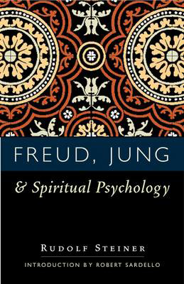 Picture of Freud, Jung and Spiritual Psychology: 5 Lectures, Nov. 1917; Feb. 1912; July 1921