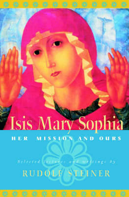 Picture of ISIS Mary Sophia: Her Mission and Ours