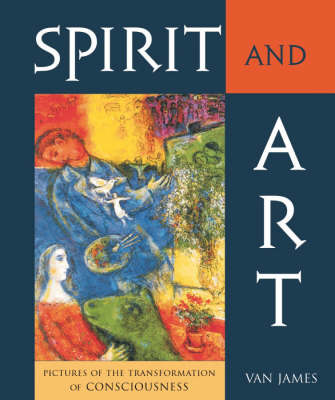 Picture of Spirit and Art: Pictures of the Transformation of Consciousness