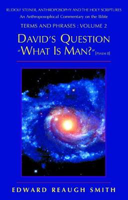 "Picture of David's Question ""What is Man?"": Psalm 8"