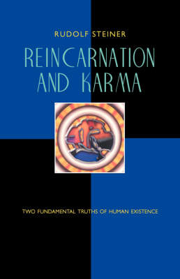 Picture of Reincarnation and Karma: Two Fundamental Truths of Existence