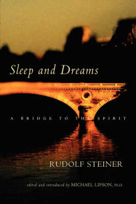 Picture of Sleep and Dreams: A Bridge to the Spirit